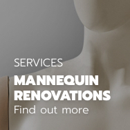 Mannequin Renovations